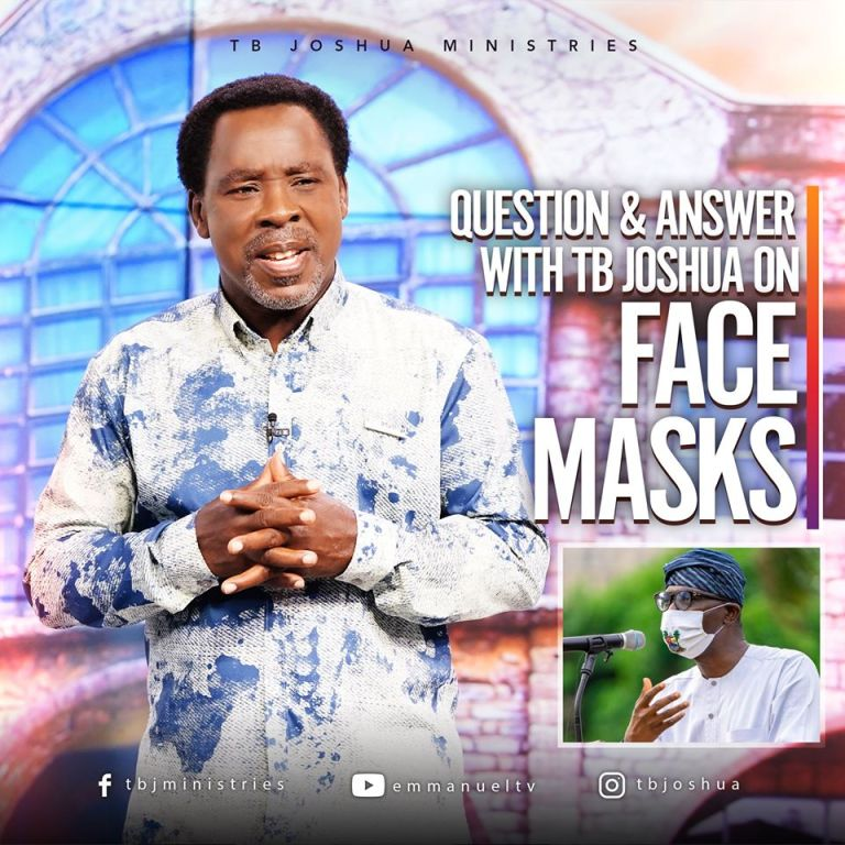 Question & Answer With TB Joshua On Face Masks